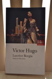 Lucrece Borgia Victor HUgo